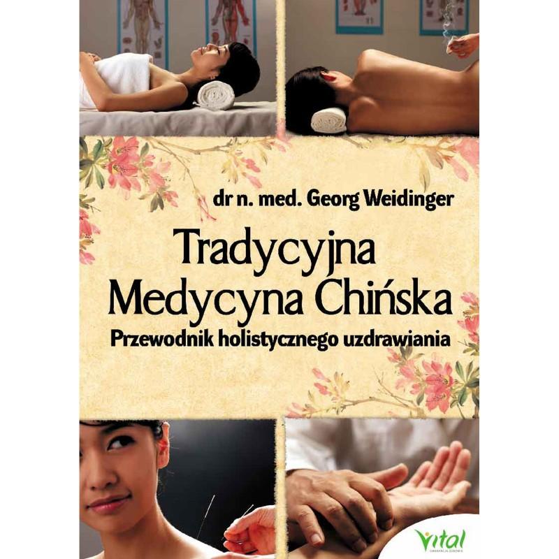 Tradycyjna Medycyna Chińska przewodnik holistycznego uzdrawiania