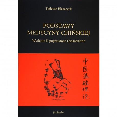 Podstawy medycyny chińskiej wyd.II