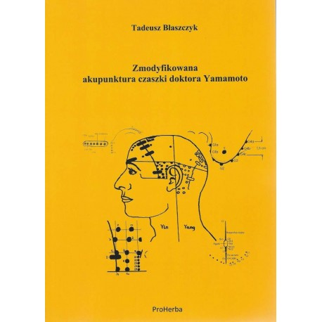 Zmodyfikowana akupunktura czaszki doktora Yamamoto (YNSA)