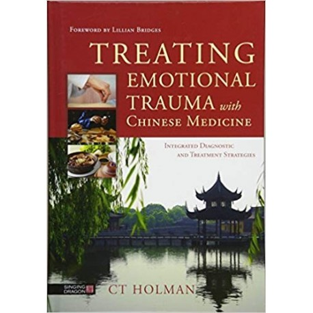Trating Emotional Trauma with Chinese Medicine