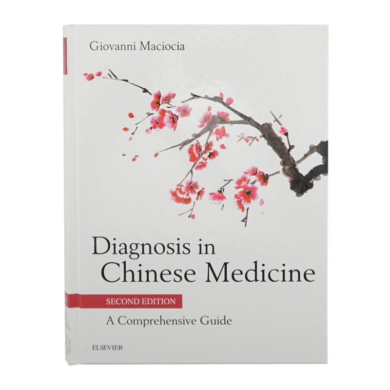 Diagnosis in Chinese medicine - A Comprehensive Guide
