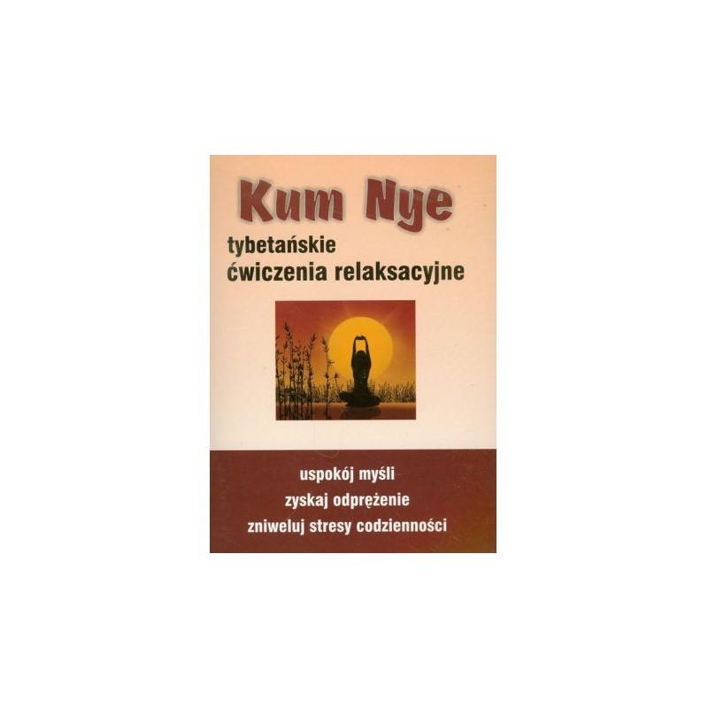Kum Nye tybetańskie ćwiczenia uzdrawiające