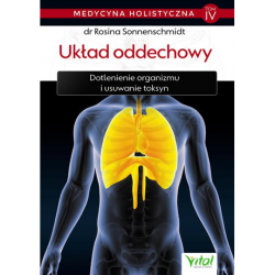 Układ oddechowy. Medycyna holistyczna - Tom IV