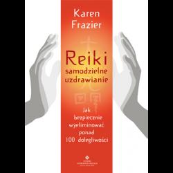 Reiki - samodzielne uzdrawianie