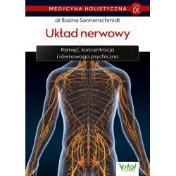 Układ nerwowy. Medycyna holistyczna - Tom IX