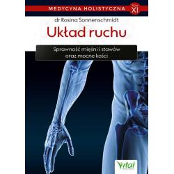 Układ ruchu. Medycyna holistyczna - Tom XI