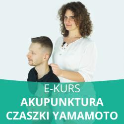 E- Kurs Nowa Akupunktura Czaszki Doktora Yamamoto (YNSA)