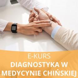 E- Kurs Diagnostyka w medycynie chińskiej