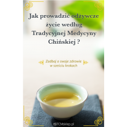 Jak prowadzić odżywcze życie według Tradycyjnej Medycyny Chińskiej?...