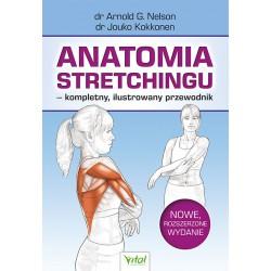 Anatomia stretchingu - kompletny ilustrowany przewodnik