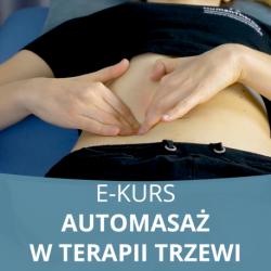 E- Kurs Automasaż w Komplementarnej Terapii Trzewi