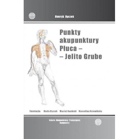 Punkty akupunktury, Płuca i Jelito Grube